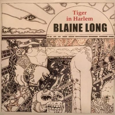 Blaine Long - Tiger In Harlem