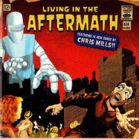 Chris Mills – Living In The Aftermath