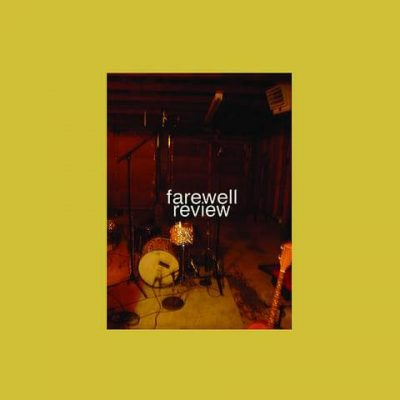 Farewell Review - Farewell Review