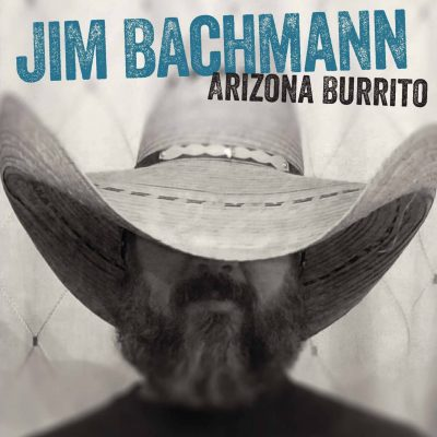 Jim Bachmann - Arizona Burrito