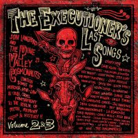 The Executioner's Last Songs, Vol. 2 & 3