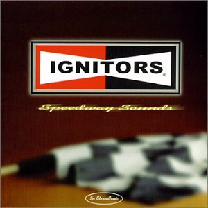 The Ignitors - Speedway Sounds
